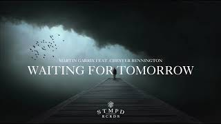 Martin Garrix feat. Chester Bennington - Waiting For Tomorrow