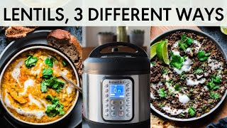 HOW TO COOK LENTILS IN THE INSTANT POT