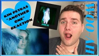 KIM PETRAS   ANOTHER ONE (REACTION)