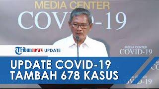 Pemerintah Umumkan Adanya 25.216 Kasus Corona di Tanah Air, Bertambah 678 Kasus dari Kemarin
