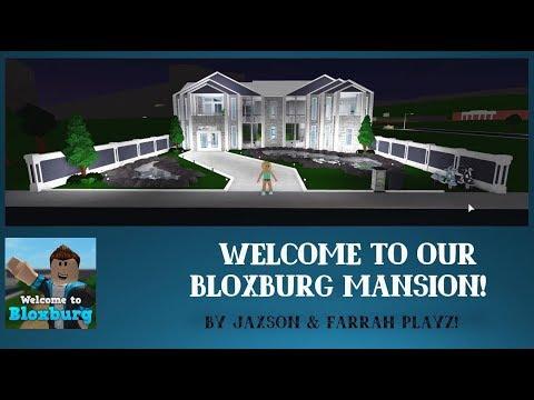 JAXSON & FARRAH PLAYZ - OUR NEW 'ROBLOX' - BLOXBURG MANSION! (WALK THROUGH)