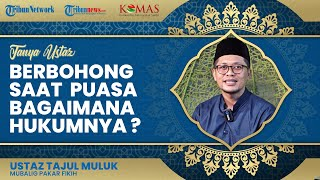 Bagaimana Hukum Berbohong saat Puasa Ramadan, Membatalkan Puasa atau Hanya Menggugurkan Pahala?
