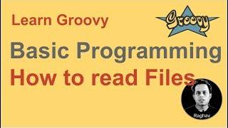 Groovy Beginner Tutorial 21    How to read files in groovy