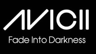 Fade Into Darkness (Instrumental Radio Mix) - Avicii