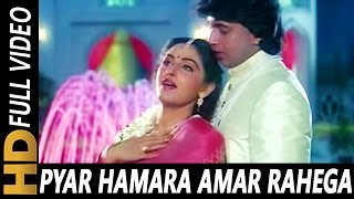 Pyar Hamara Amar Rahega | Mohammed Aziz, Asha Bhosle