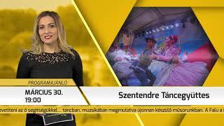 Programajánló / TV Szentendre / 2019.03.28.