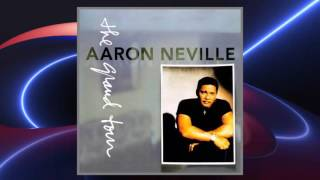 Aaron Neville - You Never Can Tell