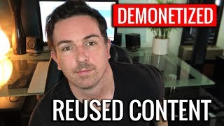 My account was demonetized for Reused Content