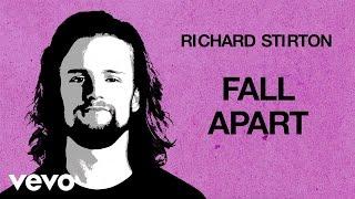 Richard Stirton   Fall Apart
