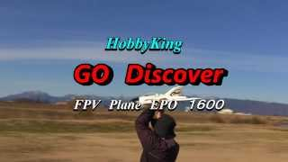 Go Discover FPV Plane EPO 1600(HobbyKing)FlightTest