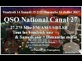 Dimanche 16 Juillet 2017 QSO National du canal 27