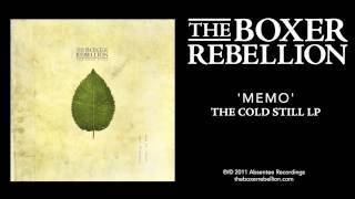 The Boxer Rebellion - Memo (The Cold Still LP)
