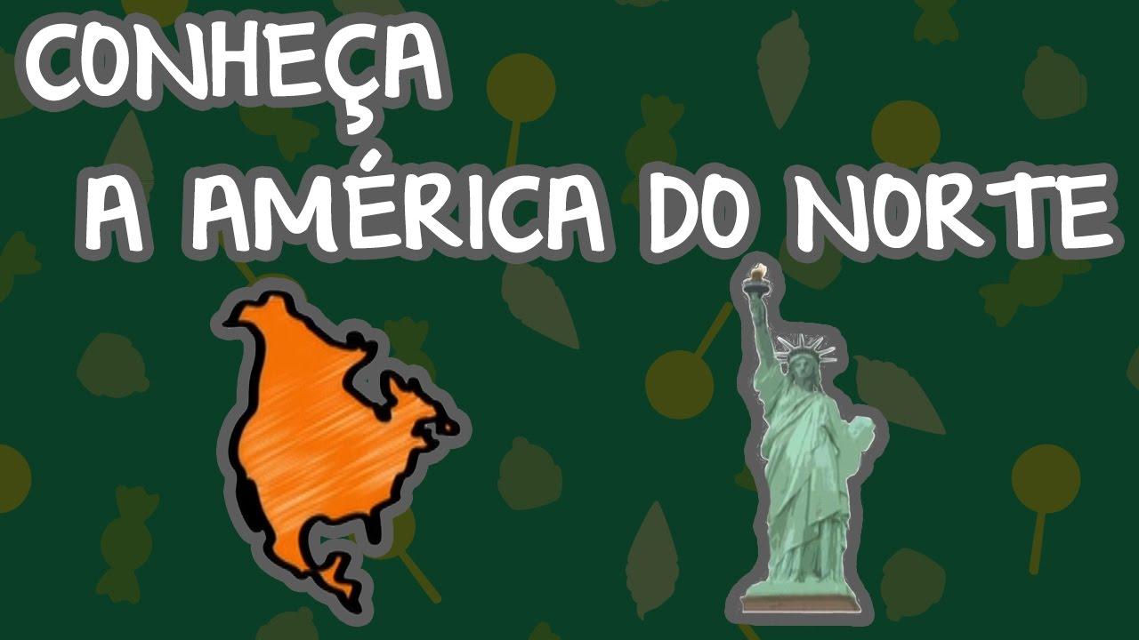 CONHEÇA A AMÉRICA DO NORTE | BEBÊ MAIS MUNDO