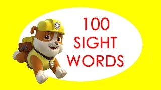 100 Sight Words For Children, Kindergarten, Grade 1- Flashcards High Frequency Paw Patrol Learning