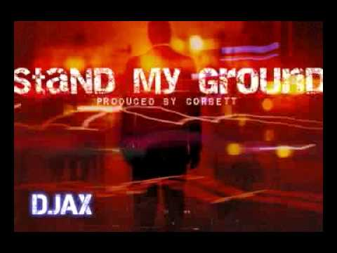 D.Jax - Stand My Ground - JeeJuh.com Contest January 2014