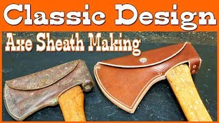 Leather Axe Sheath Making - Classic Design