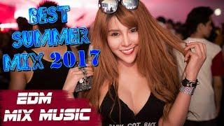 Best Summer Mix 2017 - Best Of EDM, Melbourne Bounce, Club Party Dance Music Mix 2017