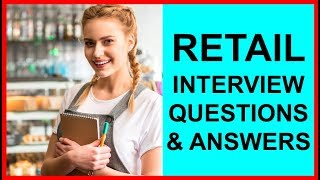 7 RETAIL INTERVIEW Questions And Answers (PASS GUARANTEED!)