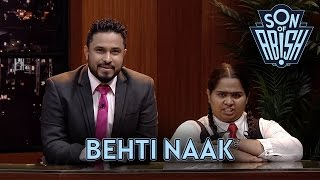 Behti Naak On Marriage | Son Of Abish