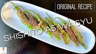 Original Recipe: Shishito Peppers Stuffed With Japanese A5 Wagyu Ribeye by Diaries of a Master Sushi Chef