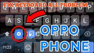 oppo mobile keyboard problem - Thủ thuật máy tính - Chia sẽ kinh