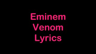 Eminem   Venom [Lyrics]