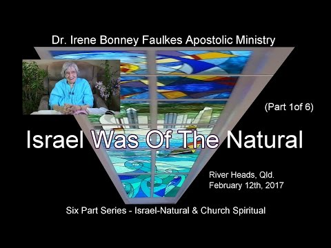 (Part 1) ISRAEL WAS OF THE NATURAL