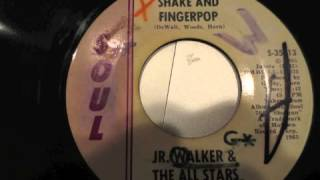 Jr Walker & All Stars  Shake and Fingerpop