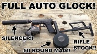 Full Auto GLOCK Select Fire Suppressed 9mm & 40 S&W