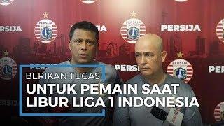 Libur Liga 1 Akibat Corona, Sergio Farias Beri Tugas untuk Para Pemain Persija