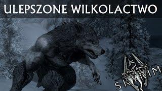 SKYRIM Mody / Modyfikacje PL - ULEPSZONE WILKOŁACTWO / Werewolf Mastery - Przegląd modyfikacji