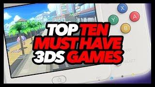 Top Ten Must Have 3DS Games