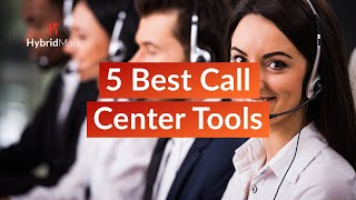 5 Best Call Center Software 2020 - Most Popular Call Center Tools