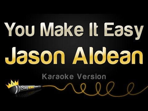Jason Aldean - You Make It Easy (Karaoke Version) Mp3