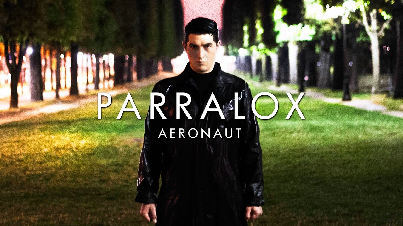 Parralox - Aeronaut (Music Video)