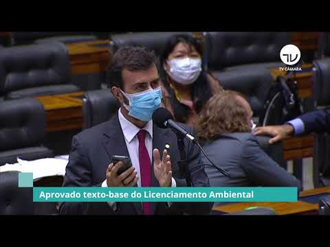 Aprovado texto-base do Licenciamento Ambiental - 13/05/21