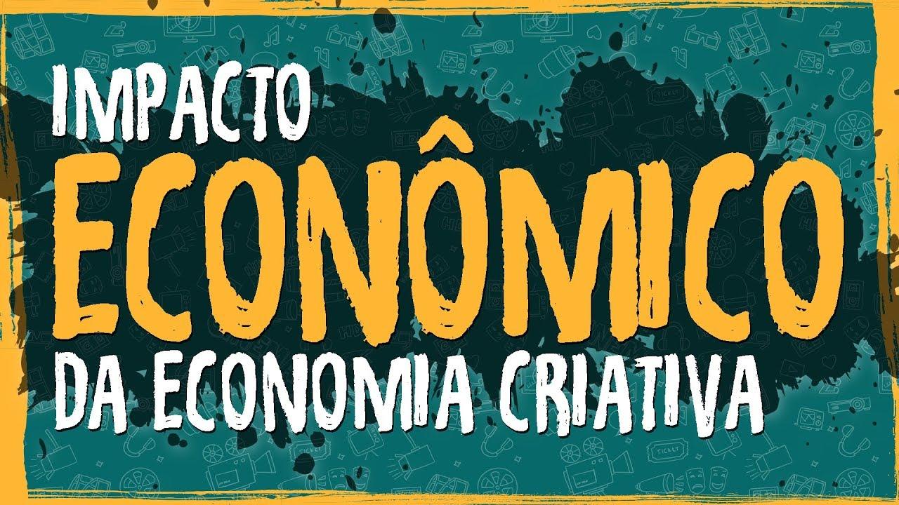 Impacto Economico da Economia Criativa
