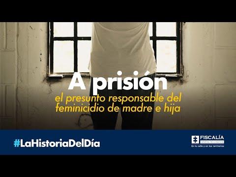 A prisión el presunto responsable del feminicidio de madre e hija