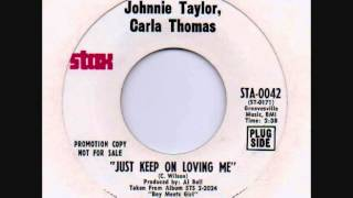 johnnie taylor & carla thomas + just keep on loving me + stax