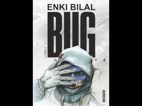 Enki Bilal - Bug. Volume 2