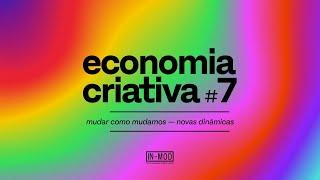 economia criativa #7 IN-MOD