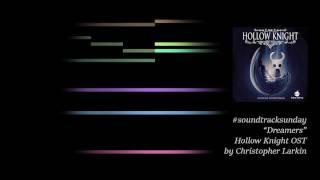#soundtracksunday #3 Hollow Knight: Dreamers