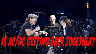 Are AC/DC getting back together?