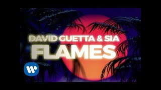 David Guetta & Sia   Flames (Lyric Video)