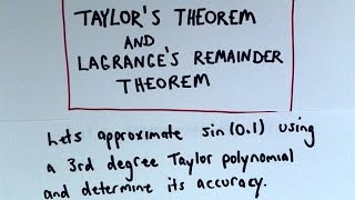 In this video, I show how to use the Lagrange Error Bound to find the value of sin(0.1) using a third degree Taylor Polynomial.  The theorem all looks a bit complicated but really it just boils down to taking some derivatives and then trying to maximize that function over a given interval.  The rest of it is 'plug and chug'!