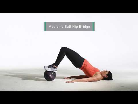 Medicine Ball Hip Bridge   Legs for Days   24Life