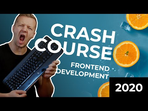 The 2020 Frontend Developer Crash Course for Absolute Beginners