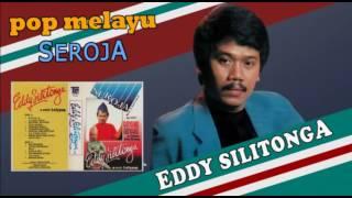 Download lagu Eddy Silitonga Seroja Mp3