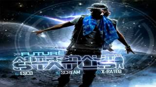 Future- Best 2 Shine Astronaut Status Mixtape W/ DOWNLOAD LINK