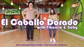 How to dance Caballo Dorado - Payaso de Rodeo with Tiburcio and 0hGaby